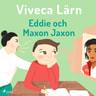 Eddie och Maxon Jaxon - äänikirja