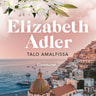 Elizabeth Adler - Talo Amalfissa