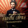Arsène Lupin, herrasmiesvaras - äänikirja