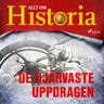 Allt om Historia - De djärvaste uppdragen
