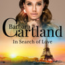 Barbara Cartland - In Search of love