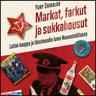 Yury Shikalov - Markat, farkut ja sukkahousut – Laiton kauppa ja länsimuodin lumo Neuvostoliitossa