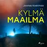 Joonas Koskimaa - Kylmä maailma