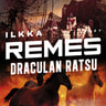 Ilkka Remes - Draculan ratsu