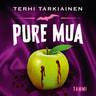 Terhi Tarkiainen - Pure mua