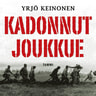 Yrjö Keinonen - Kadonnut joukkue