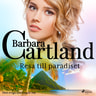 Barbara Cartland - Resa till paradiset