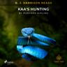 B. J. Harrison Reads Kaa's Hunting - äänikirja