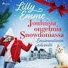 Lilly Emme - Jouluisia ongelmia Snowdoniassa: Ensimmäinen adventti