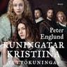Peter Englund - Kuningatar Kristiina