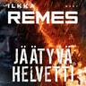 Ilkka Remes - Jäätyvä helvetti