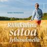Kirsi Pehkonen - Riihikuivaa satoa Jylhäsalmella