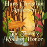 Hans Christian Andersen - The Thorny Road of Honor