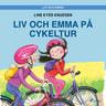 Line Kyed Knudsen - Liv och Emma: Liv och Emma på cykeltur
