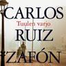 Carlos Ruiz Zafón - Tuulen varjo