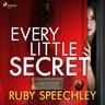 Ruby Speechley - Every Little Secret