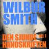 Wilbur Smith - Den sjunde handskriften del 1