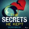 Jackie Walsh - The Secrets He Kept