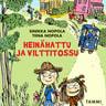 Sinikka Nopola ja Tiina Nopola - Heinähattu ja Vilttitossu (uusi laitos)