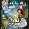 The Wild Swans - äänikirja