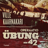 Ville Kaarnakari - Operaatio Übung -42