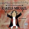 Rakels mirakel - äänikirja
