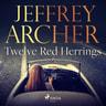 Jeffrey Archer - Twelve Red Herrings