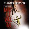 Thomas Erikson - Mielivalta