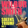 Wilbur Smith - Solens triumf del 1