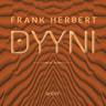 Frank Herbert - Dyyni. Ensimmäinen osa: Dyyni