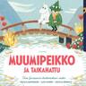 Cecilia Davidsson ja Alex Haridi - Muumipeikko ja taikahattu