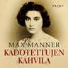 Max Manner - Kadotettujen kahvila
