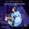 Lewis Carroll - B. J. Harrison Reads Alice in Wonderland