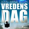 Karl Arne Blom - Vredens dag