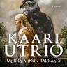Kaari Utrio - Haukka, minun rakkaani