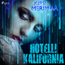 Kirsi Merimaa - Hotelli Kalifornia