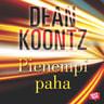 Dean Koontz - Pienempi paha