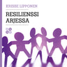 Krisse Lipponen - Resilienssi arjessa