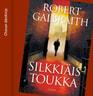 Robert Galbraith - Silkkiäistoukka