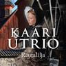Kaari Utrio - Rautalilja