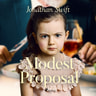 Jonathan Swift - A Modest Proposal