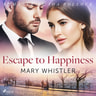 Mary Whistler - Escape to Happiness