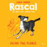 Rascal 4 - Facing the Flames - äänikirja
