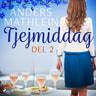 Anders Mathlein - Tjejmiddag del 2
