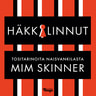 Mim Skinner - Häkkilinnut