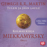 George R.R. Martin - Miekkamyrsky - osa 1