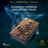 B. J. Harrison Reads The Dunwich Horror and Other Tales - äänikirja