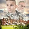 Little Lord Fauntleroy - äänikirja