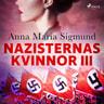 Nazisternas kvinnor III - äänikirja