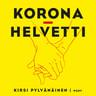 Kirsi Pylvänäinen - Koronahelvetti